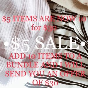 Accessories - $5 ITEMS ARE 10 for $30